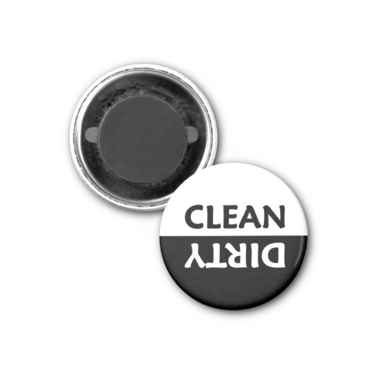 Black and White Clean Dirty Magnet