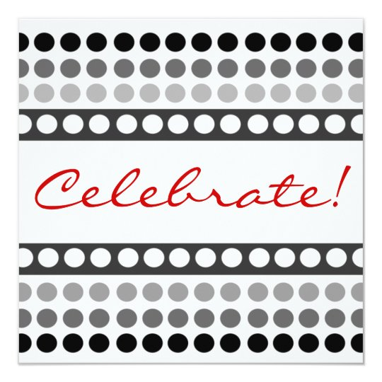 Black and White Dots Celebrate Party Invitations