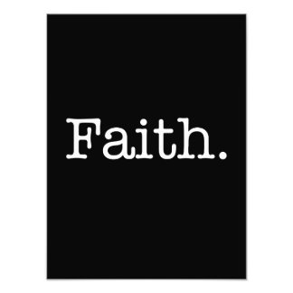 Black And White Faith Inspirational Quote Template Photo Print