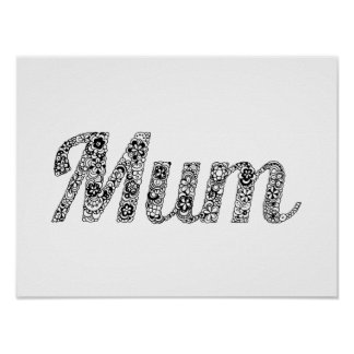Black and White Floral Mum Poster