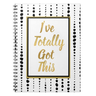 Black and White Graduated Dots I've Totally Got Th Spiral Notebooks