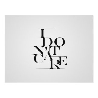 """Black and White """"I Don't Care"""" Typography Design Postcard"""