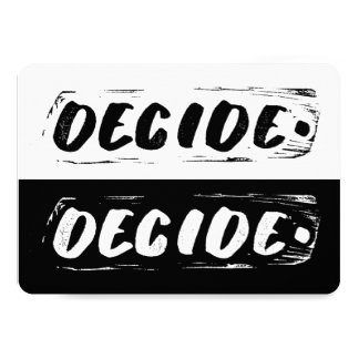 Black and white Inspirational Decide Typography Card