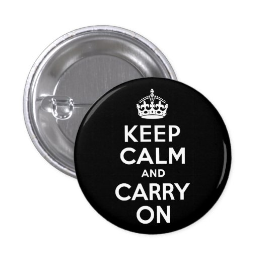 Black and White Keep Calm and Carry On 3 Cm Round Badge