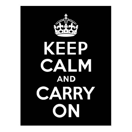 Black and White Keep Calm and Carry On Post Cards