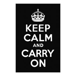 Black and White Keep Calm and Carry On Custom Stationery