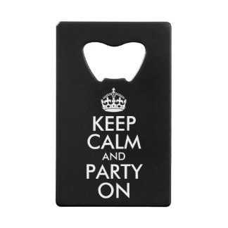 Black and White Keep Calm and Party On
