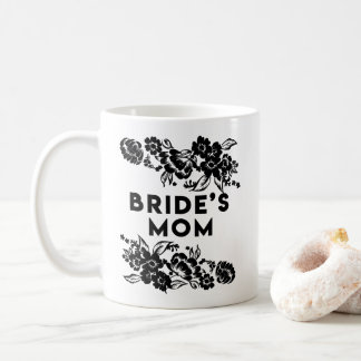 Black and White Modern Floral Accent Bride's Mom Coffee Mug