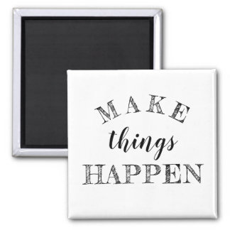 Black And White Motivational Life Quote Magnet