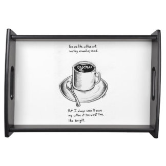 Black and white serving tray with quote coffee
