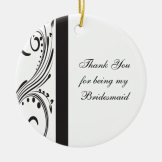Black and White Swirls Bridesmaid Thank You Ceramic Ornament