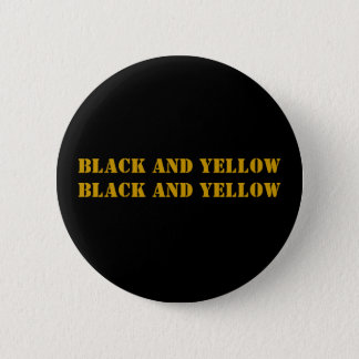 BLACK AND YELLOW BLACK AND YELLOW 6 CM ROUND BADGE