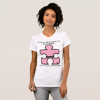 Black Belt Autism What's your Super Power T-Shirt