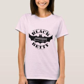Black Betty Female Fan shirt