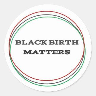 Black Birth Matters Classic Round Sticker