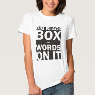 Black Box with Words ladies t-shirt