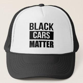 Black Cars Matter - Funny Garage Car Comedy Humor Trucker Hat