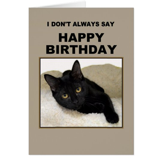 Black Cat Birthday Humour Card