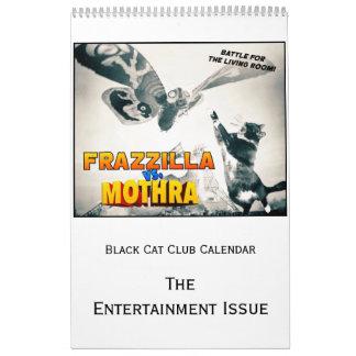 Black Cat Club Calendar, the Entertainment Issue Wall Calendars