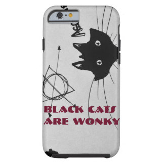 Black Cats Are Wonky Phonecase Tough iPhone 6 Case