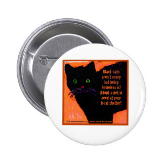 Black Cats Aren't Scary 6 Cm Round Badge