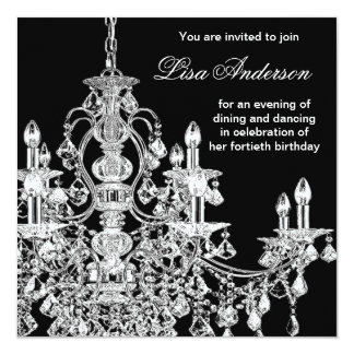 Black Chandelier Womans  40th Birthday Party 13 Cm X 13 Cm Square Invitation Card