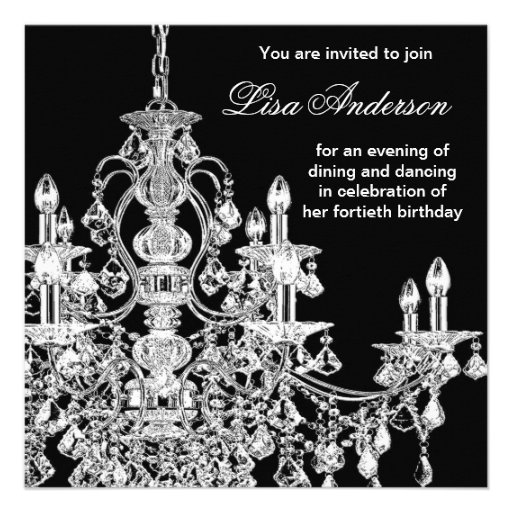 Black Chandelier Womans  40th Birthday Party Announcement