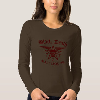 Black Death 777 - Malt Liquor T-shirts