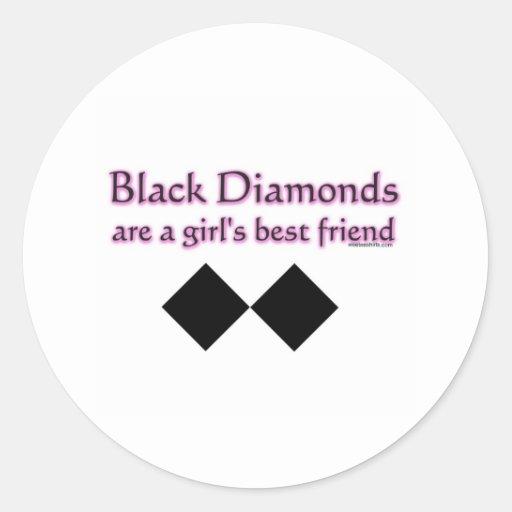 Black diamonds are a girls best friend round sticker