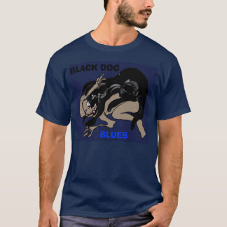 BLACK DOG BLUES T-Shirt