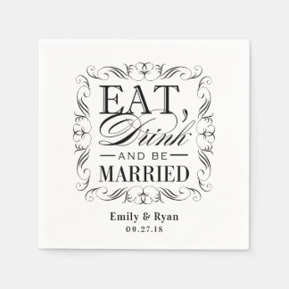 Black eat drink and be married paper serviettes