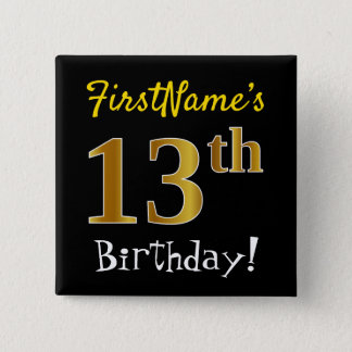 Black, Faux Gold 13th Birthday, With Custom Name 15 Cm Square Badge