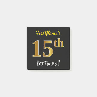Black, Faux Gold 15th Birthday, With Custom Name Post-it Notes