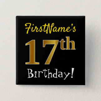 Black, Faux Gold 17th Birthday, With Custom Name 15 Cm Square Badge