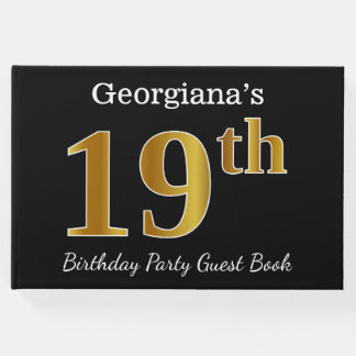 Black, Faux Gold 19th Birthday Party + Custom Name Guest Book