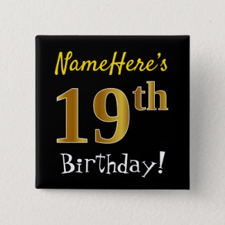 Black, Faux Gold 19th Birthday, With Custom Name 15 Cm Square Badge