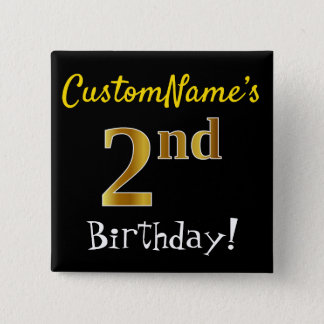 Black, Faux Gold 2nd Birthday, With Custom Name 15 Cm Square Badge