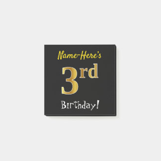 Black, Faux Gold 3rd Birthday, With Custom Name Post-it Notes