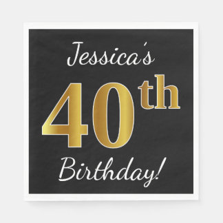 Black, Faux Gold 40th Birthday + Custom Name Disposable Serviettes