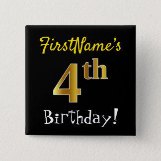 Black, Faux Gold 4th Birthday, With Custom Name 15 Cm Square Badge