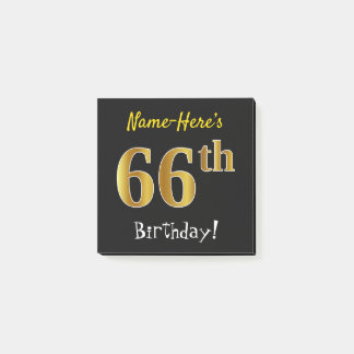 Black, Faux Gold 66th Birthday, With Custom Name Post-it Notes