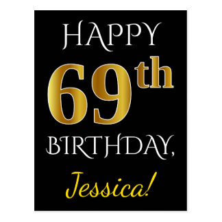 Black, Faux Gold 69th Birthday + Custom Name Postcard