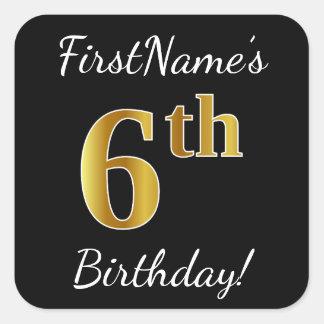 Black, Faux Gold 6th Birthday + Custom Name Square Sticker