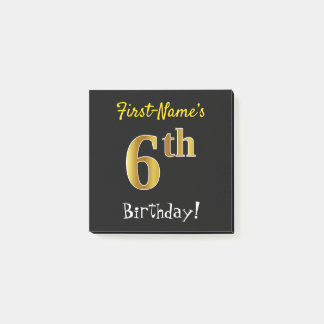 Black, Faux Gold 6th Birthday, With Custom Name Post-it Notes