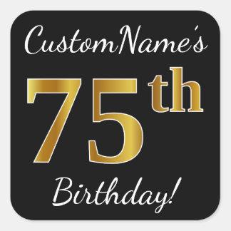 Black, Faux Gold 75th Birthday + Custom Name Square Sticker