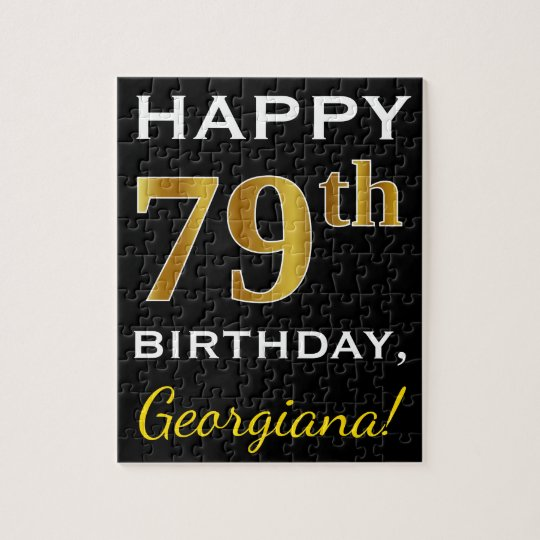 Black, Faux Gold 79th Birthday + Custom Name Jigsaw Puzzle