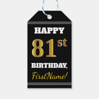 Black, Faux Gold 81st Birthday + Custom Name Gift Tags