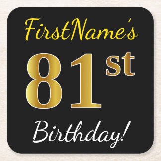 Black, Faux Gold 81st Birthday + Custom Name Square Paper Coaster
