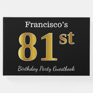 Black, Faux Gold 81st Birthday Party + Custom Name Guest Book