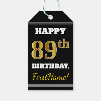 Black, Faux Gold 89th Birthday + Custom Name Gift Tags
